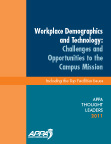 Thought Leaders Report 2011: Workplace Demographics and Technology: Challenges and Opportunities to the Campus Mission [PDF]