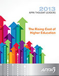 Thought Leaders Report 2013: The Rising Cost of Higher Education [PDF]