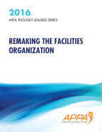 Thought Leaders Report 2016: Remaking the Facilities Organization [PDF]