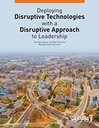 Deploying Disruptive Technologies with a Disruptive Approach to Leadership