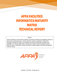 APPA Facilities Informatics Maturity Matrix Technical Report