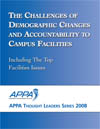 Thought Leaders Report 2008: The Challenges of Demographic Changes and Accountability to Campus Facilities [PDF]