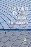 Leadership in Educational Facilities Administration