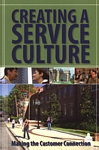Creating a Service Culture: Making the Customer Connection [PDF]